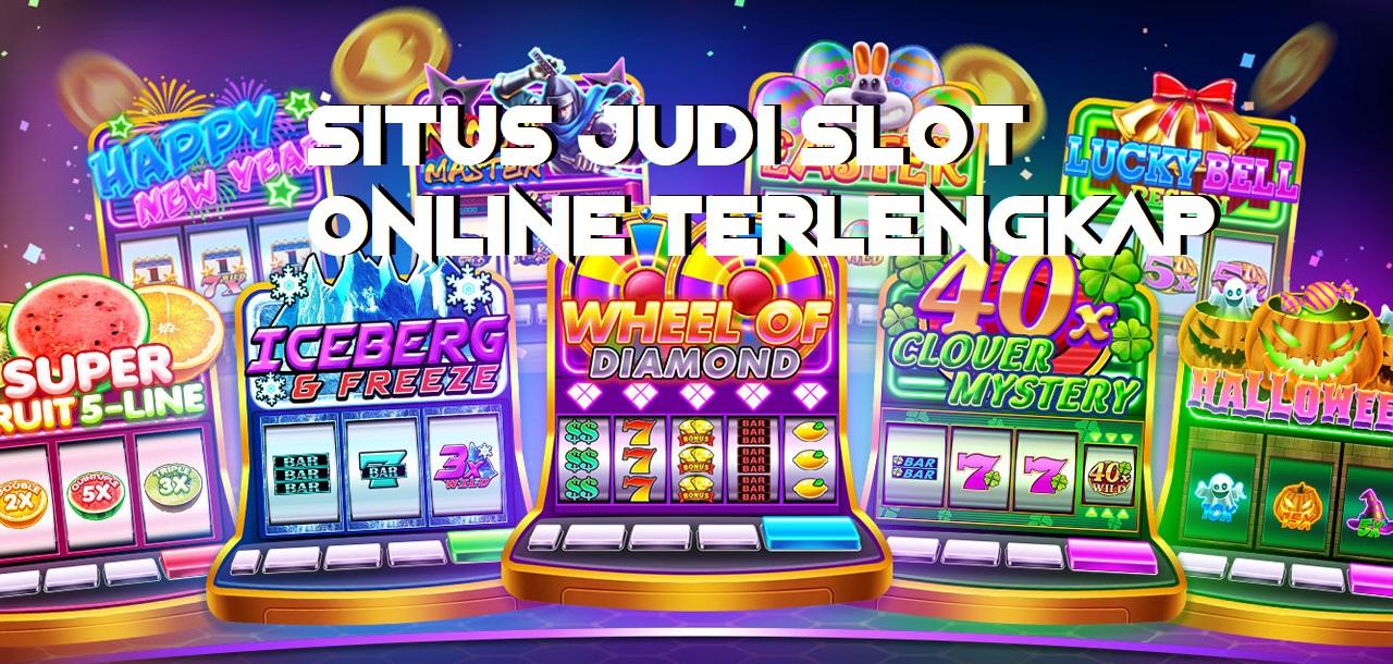 Situs Judi Slot Online Terlengkap